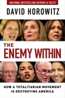 The Enemy Within: How a Totalitarian Movement is Destroying America Cover Image