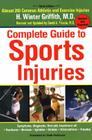 The Complete Guide to Sports Injuries: Almost 200 Common Athletic and Exercise Injuries, Updated and Expanded Cover Image