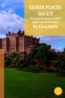 Queer Places: North East and North West England, Scotland, and Northen Ireland Cover Image