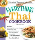 The Everything Thai Cookbook: Includes Red Curry with Pork and Pineapple, Green Papaya Salad, Salty and Sweet Chicken, Three-Flavored Fish, Coconut Rice, and hundreds more! (Everything®) Cover Image