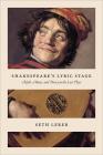 Shakespeare's Lyric Stage: Myth, Music, and Poetry in the Last Plays Cover Image