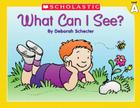 Little Leveled Readers: Level A - What Can I See?: Just the Right Level to Help Young Readers Soar! Cover Image