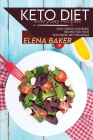 Keto Diet Everyday Recipes: Easy, Simple And Basic Recipes For Your Ketogenic Diet Program Cover Image