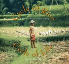 Cycle of Rice, Cycle of Life: A Story of Sustainable Farming Cover Image