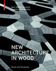 New Architecture in Wood: Forms and Structures Cover Image
