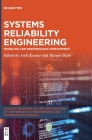 Systems Reliability Engineering: Modeling and Performance Improvement Cover Image