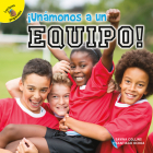 ¡unámonos a Un Equipo!: Let's Join a Team! Cover Image