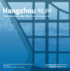 Hangzhou: Grids from Canal to Maxi-Block (Redesigning Gridded Cities) Cover Image