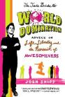 The Teen's Guide to World Domination: Advice on Life, Liberty, and the Pursuit of Awesomeness Cover Image