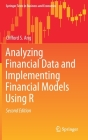 Analyzing Financial Data and Implementing Financial Models Using R (Springer Texts in Business and Economics) Cover Image