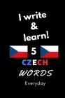 Notebook: I write and learn! 5 Czech words everyday, 6