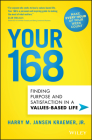 Your 168: Finding Purpose and Satisfaction in a Values-Based Life Cover Image