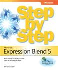 Microsoft Expression Blend 5 Step by Step: The Premier Design Tool for Xaml and Html5 Metro Style Applications Cover Image