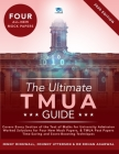 The Ultimate TMUA Guide: Fully Worked Solutions, Time Saving Strategies, Score Boosting Techniques, Latest Edition, Test of Mathematics for Uni Cover Image