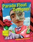 Parade Float Designer (Odd Jobs) Cover Image