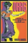 Drag: A History of Female Impersonation in the Performing Arts Cover Image
