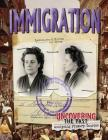 Immigration (Uncovering the Past: Analyzing Primary Sources) Cover Image