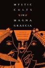 Mystic Cults in Magna Graecia Cover Image
