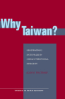 Why Taiwan?: Geostrategic Rationales for China's Territorial Integrity (Studies in Asian Security) Cover Image