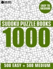 1000 Sudoku Puzzles 500 Easy & 500 Medium: Easy to Medium Sudoku Puzzle Book for Adults with Answers Cover Image