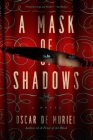 A Mask of Shadows (Frey & McGray Mystery #3) Cover Image