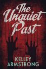 The Unquiet Past (Secrets #1) Cover Image