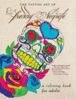 The Tattoo Art of Freddy Negrete: A Coloring Book for Adults Cover Image