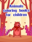 Animals coloring books for children: Funny Coloring Animals Pages for Baby-2 Cover Image