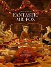 Fantastic Mr. Fox: The Making of the Motion Picture Cover Image