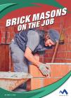 Brick Masons on the Job Cover Image