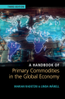 A Handbook of Primary Commodities in the Global Economy Cover Image