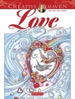 Creative Haven Love Coloring Book (Creative Haven Coloring Books) Cover Image