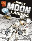 The First Moon Landing (Graphic History) Cover Image