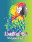 Beautiful Birds Coloring Book for Adults: Grown-Ups antistress and to improve your pencil grip Coloring Books Cover Image
