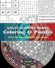 Adult Activity Books Coloring and Puzzles Over 70 Fun Activities for Adults: An Activity Book for Adults Featuring: Coloring, Sudoku, Word Search, Maz Cover Image