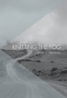 Knitting the Fog Cover Image