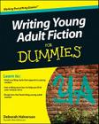 Writing Young Adult Fiction for Dummies Cover Image