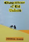 Conquistador of the Useless Cover Image