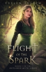 Flight of the Spark: Book 1 of the Outlawed Myth Fantasy Series Cover Image