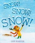 Snow! Snow! Snow! Cover Image