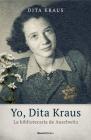 Yo, Dita Kraus. La Bibliotecaria de Auschwitz Cover Image