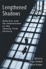 Lengthened Shadows: America and Its Institutions in the Twenty-First Century Cover Image