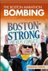 Boston Marathon Bombing (Essential Events Set 9) Cover Image