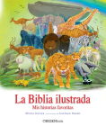 La Biblia ilustrada. Mis historias favoritas / The Children's Illustrated Bible Cover Image