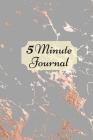 5 Minute Journal: Daily simple guide for practising gratitude, optimism and achieving goals Cover Image