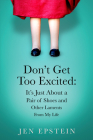 Don't Get Too Excited Cover Image