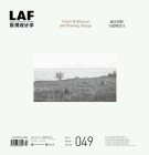 Landscape Architecture Frontiers 49: Urban Wilderness and Planting Design Cover Image