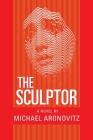 The Sculptor: A Novel Cover Image