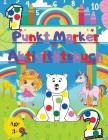 Punkt Marker Aktivitätsbuch: Toll zum Lernen von Zahlen - Tiere - Einhörner und Fee Cover Image