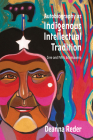 Autobiography as Indigenous Intellectual Tradition: Cree and Métis Âcimisowina (Indigenous Studies) Cover Image
